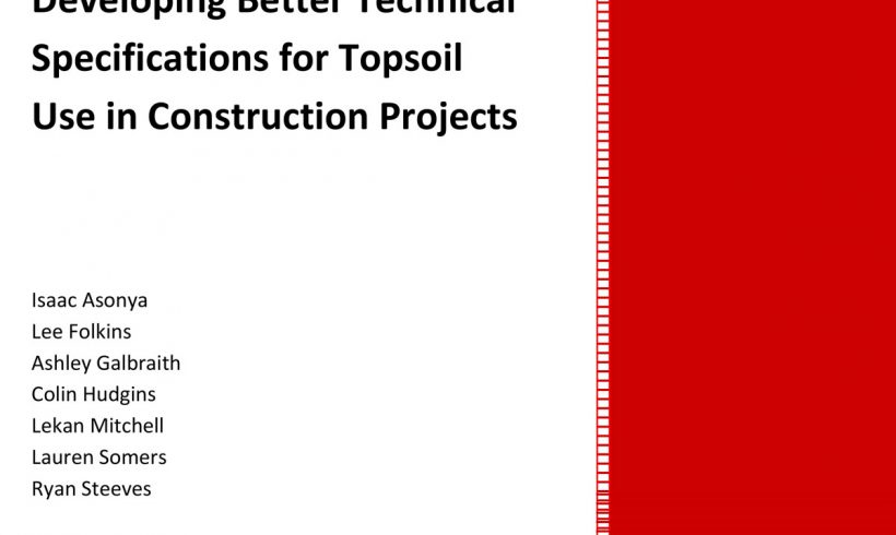 Developing Better Technical  Specifications for Topsoil  Use in Construction Projects